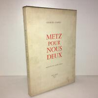 Georges Coanet METZ POUR NOUS DEUX aquarelles Camille Hilaire EVEN 1954 EO CA48A