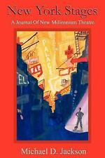 New York Stages by Michael D. Jackson (2005, Paperback)