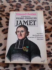 CHRETIEN Edmond : Le bienheureux Pierre-François Jamet - Cerf, 1987