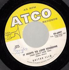 HEAR! Blues 45 GUITAR SLIM It Hurts To Love Someone (That Don't Love You) on ATC