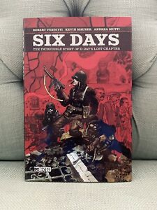 Six Days HC The Incredible True Story of D Day's Lost Chapter #1-1ST NM 2019