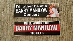 Barry Manilow Bumper Stickers; Set of 2; Never used