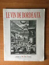 LE VIN DE BORDEAUX supplément de vin table tourisme revue culturelle po