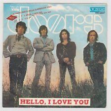 """45 giri 7"""" - THE DOORS - Hello I love you, Love street  - 1969 USATO"""