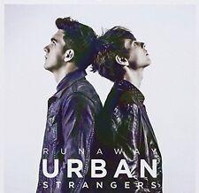 Urban Strangers - Runaway [New CD] Germany - Import
