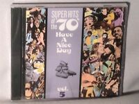 CD Vol 5 SUPER HITS OF THE 70'S Have A Nice Day (LOBO/RAIDERS) NEW MINT SEALED