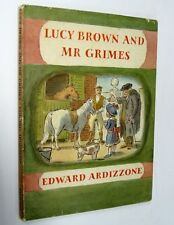 Lucy Brown and Mr Grimes by Edward Ardizzone Hardback 1970