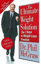 Ultimate Weight Solution: The 7 Keys to Weight Loss Freedom by Phillip C....