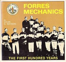 Forres Mechanics: First 100 Years, Colin G. Watson Signed Copy (Paperback, 1984)