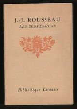 █ J.-J. Rousseau LES CONFESSIONS Bibliothèque Larousse █