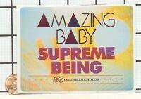 BRAND NEW AMAZING BABY SUPREME BEING RARE PROMO STICKER