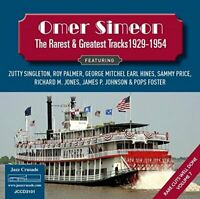 Omer Simeon - The Rarest and the Greatest Tracks 1929-1954 Rare Cuts [CD]