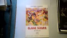 "AFFICHE D EXPOSITION  "" CLAUDE SCHURR "" GALERIE CHARDIN ANNEES 70 80"