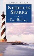 True Believer by Nicholas Sparks (2007, Paperback)
