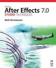 Adobe After Effects 7.0 Studio Techniques by
