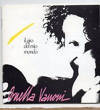 ORNELLA VANONI  disco LP 33 giri IL GIRO DEL MIO MONDO made in ITALY 1989