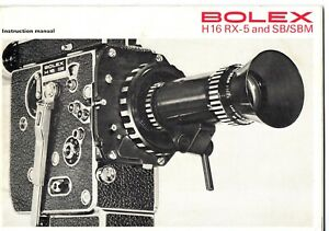 Instructions  for BOLEX  H16 RX5 AND SB/SBM  16mm cine camera, Swiss made 1972