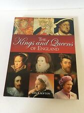 The Kings and Queens of England by Ian Crofton (2007, Hardcover)