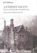 NEW Anthony Salvin: Pioneer of Gothic Revival Architecture by Jill Allibone