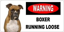 BOXER RUNNING LOOSE - METAL SIGN - WARNING GUARD DOG DOGS SECURITY KENNEL 107