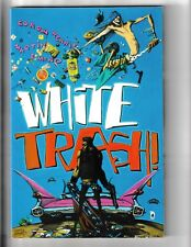 Heroes for Sale White Trash TPB (2002) Mid Grade
