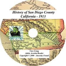 1913 History of San Diego County California CA