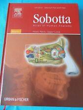 Atlas of Human Anatomy, Head, Neck.. Volume 1, Johannes Sobotta, Urban & Fischer