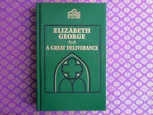 A Great Deliverance by Elizabeth George, Impress Best Mysteries hardcover