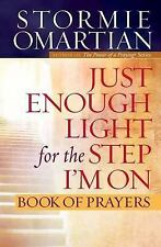 Just Enough Light for the Step I'm On Book Prayers Omartian Stormie Study Guide