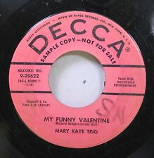50'S & 60'S 45 Mary Kaye Trio - My Funny Valentine / Mad About The Boy On Decca