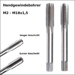 Handgewindebohrer M2 - M18x1,5 Gewindeschneider Fertigschneider