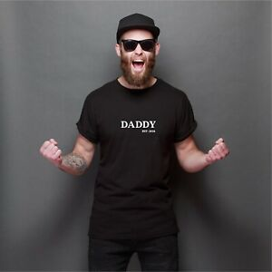 Daddy Est: - Men's T Shirt New Daddy Shirt Gift for Dad  Personalised add year
