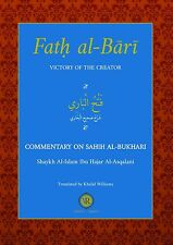 Fath Al-Bari: Victory of the Creator By Ibn Hajar Asqalani