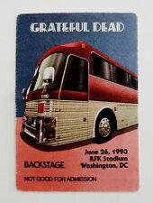 Grateful Dead Backstage Pass RFK Stadium Washington DC 6/26/1993 D.C. Tour Bus
