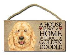 """# Goldendoodle # """"A House is Not a Home Without a Goldendoodle"""" Dog Sign"""