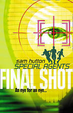 Final Shot (Special Agents, Book 2) by Sam Hutton Paperback, 2003 VG Cond.