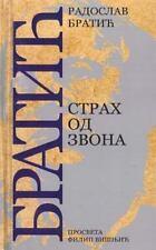 Strah Od Zvona by Radoslav Bratic (2015, Paperback)