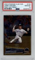 2000 Stadium Club Chrome Larry Walker #140 First Day Issue /100 PSA 10 **Pop 1**