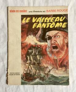 Bande dessinée Barbe-Rouge 6, Le vaisseau fantôme, EO (Edition Original) 1966.