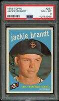 1959 Topps BB Card #297 Jackie Brandt San Francisco Giants ROOKIE PSA NM-MT 8 !!