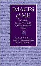 Images of Me: A Guide to Group Work with African-American Women-ExLibrary