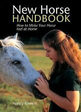 New Horse Handbook: How to Make Your Horse Feel at Home-ExLibrary