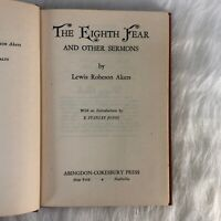 LEWIS ROBESON AKERS The Eighth Fear And Other Sermons 1945 E. Stanley Jones