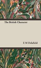 The British Character: By E M Delafield