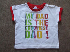Boys 'MY DAD IS THE GROOVIEST DAD!' T-shirt - Size: 12-18 months