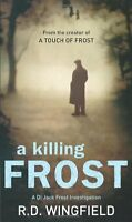 A Killing Frost: (Di Jack Frost Book 6),R D Wingfield