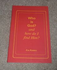 1992 Who is God and How Do I Find Him? Eva Rummell Doctrine Lord Jesus Christ