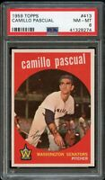 1959 Topps BB Card #413 Camillo Pascual Washington Senators PSA NM-MT 8 !!!!