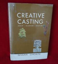 Creative Castings by Sharr Choate, First edition