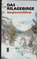 Das Rilagebirge, Bergtourenführer durch das höchste Gebirge Bulgarien, 1978